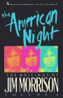 The American Night: Writings of Jim Morrison